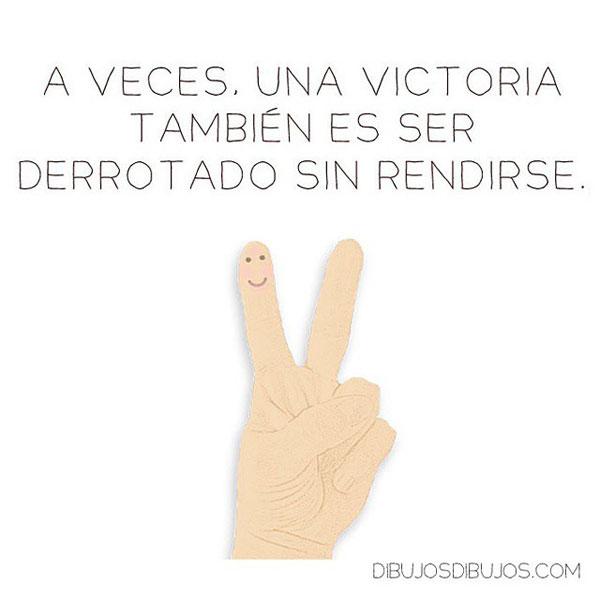 A veces, una victoria también es también ser derrotado sin rendirse.