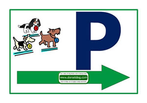 Dorset dog A4 P parking sign Right arrow for dog shows