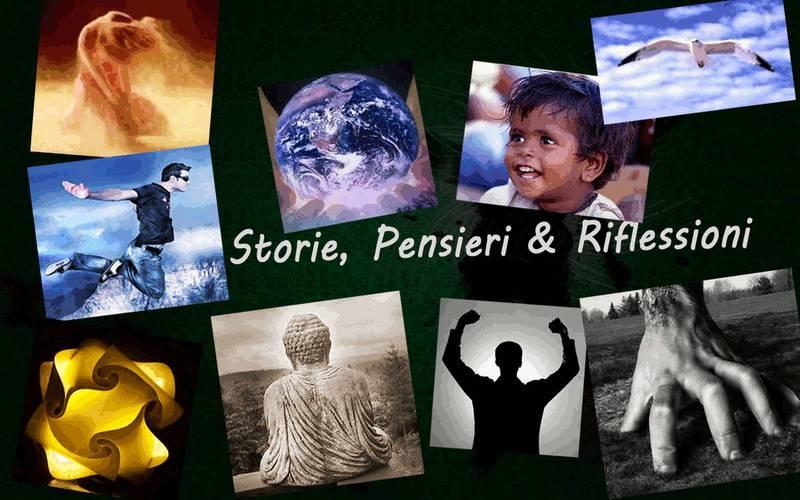 Storie, Pensieri e Riflessioni