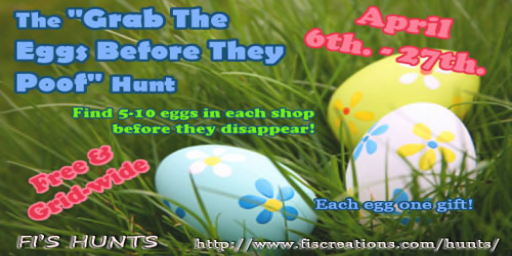 THE GRAB YOUR EGGS BEFORE THEY POOF HUNT
