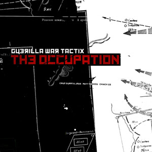 Guerilla War Tactix - The Occupation