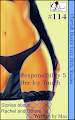 Cherish Desire: Very Dirty Stories #114, Responsibility 5, Rachel, Her Icy Touch, Tom, Max, erotica