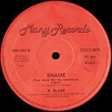B. Blase - Shame (You Were the Big Sensation)