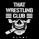 That Wrestling Club