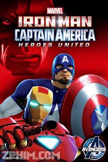 Người Sắt Và Đại Úy Mỹ: Anh Hùng Hội Tụ - Iron Man and Captain America: Heroes United (2014) Poster