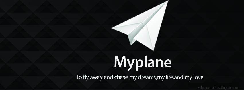 Kata kata Indah bergambar: My plane to fly away and chase my dreams