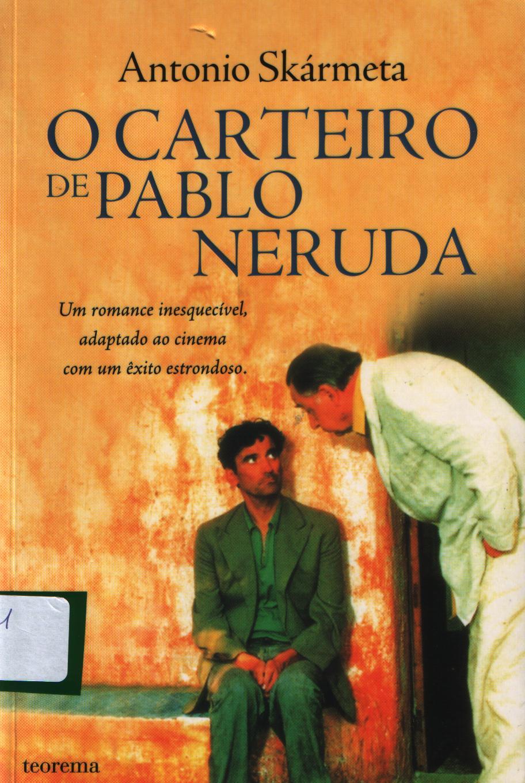 Sil 234 Ncios Que Falam O Carteiro De Pablo Neruda O Livro