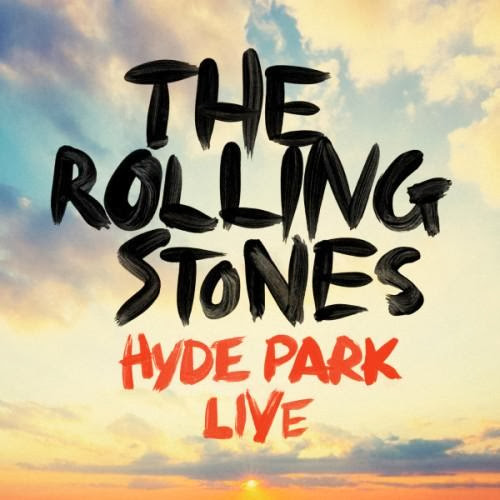 The Rolling Stones – The Rolling Stones Hyde Park Live (2013)