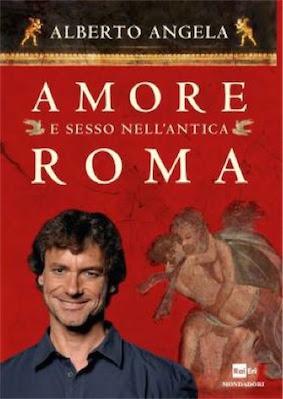 Alberto Angela  Amore e Sesso nell'antica Roma (2012) Ita