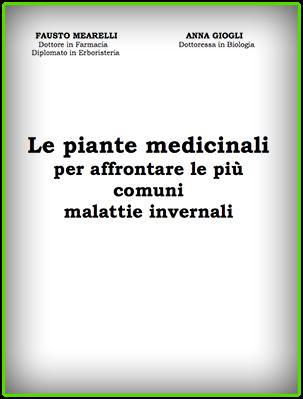 Manuale -Fausto Mearelli - Anna Giogli -Piante Medicinali per affrontare le malattie invernali (N/D) Ita