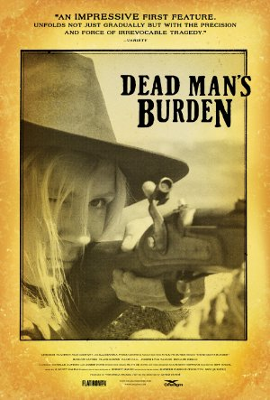 Picture Poster Wallpapers Dead Man's Burden (2012) Full Movies