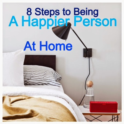 8 Steps to being a Happier person at Home