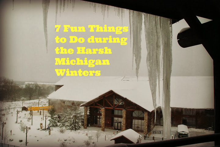 7 Fun Things to do in the Harsh Michigan Winters