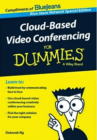 Cloud-Based Video Conferencing for Dummies - PDF Guide