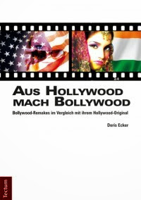 [Ecker: Aus Hollywood mach Bollywood, 2013]