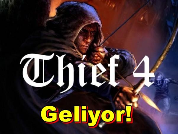 Thief Serisinin 4.Oyunu Geliyor!