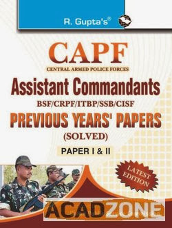 CAPF Assistant Commandant Previous Years Solved Papers (Solved) (Paper-I & II)
