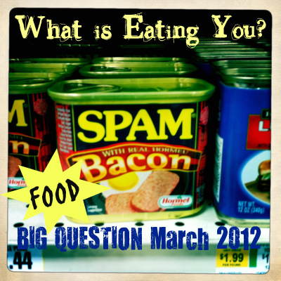 The Big Question March 2012: What is Eating You?