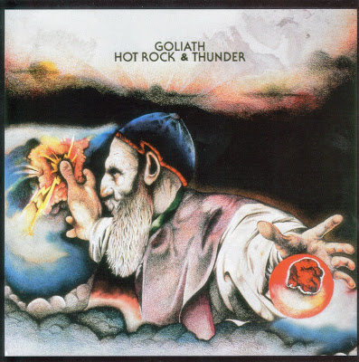 Goliath ~ 1972 ~ Hot Rock & Thunder