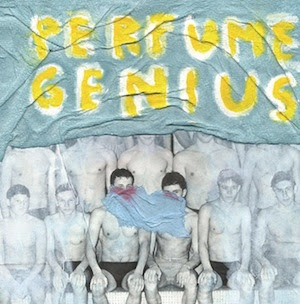 Perfume Genius - Put Ur Back N 2 It
