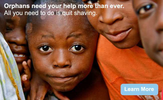 Orphans need your help. All you need to do is quit shaving. The Christmas Beard Foundation