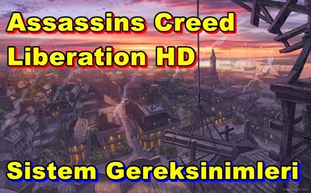 Assassins Creed Liberation HD PC Sistem Gereksinimleri