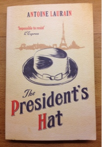 french village diaries book worm wednesday review The President's Hat Antoine Laurain