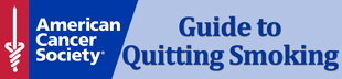 American Cancer Society Guide to Quitting Smoking