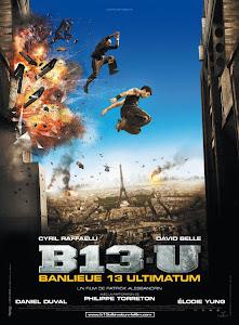 Đặc Khu 13: Tối Thượng - Banlieue 13: Ultimatum poster