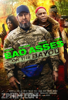 Bố Đời 3 - Bad Asses on the Bayou (2015) Poster