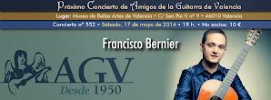 Concierto de AGV: Francisco Bernier, guitarra. 17 de marzo 2014