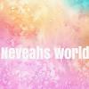 Neveahs world