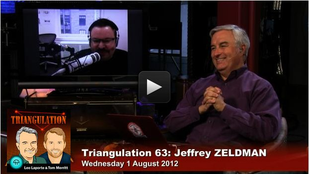 Jeffrey Zeldman on Triangulation #63, TWiT network