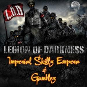 Imperial Skillz Empera & Gamblez - Legion Of Darkness