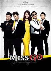 Miss Conspirator - Miss Go - Qúy cô mưu mẹo