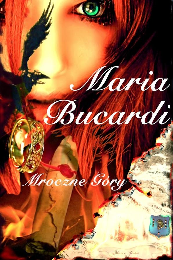 Maria Bucardi - Mroczne Gory