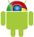 Google Chrome  platform Android