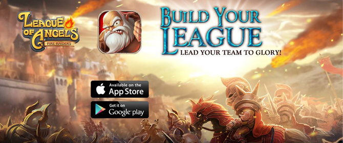 League of Angels - Fire Raiders - Android and iOS Game