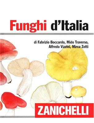 Manuale Zanichelli - Funghi d'Italia (2013) Ita