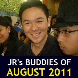 JR's Buddies of August 2011