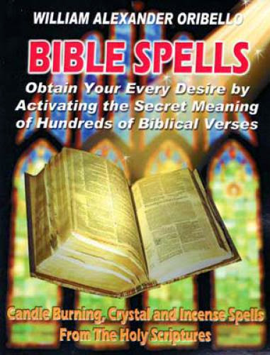 Bible Spells By William Oribello