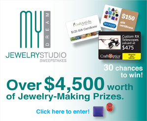 My Dream Jewelry Studio Sweepstakes 2012