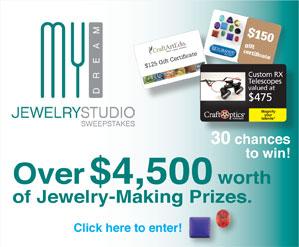 My Dream Jewelry Studio Sweepstakes 2012