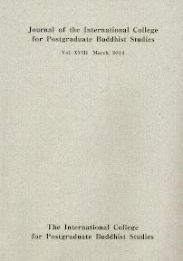 [Journal of the International College for Postgraduate Buddhist Studies 18 (2014)]