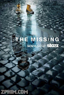 Mất Tích - The Missing Season 1 (2014) Poster