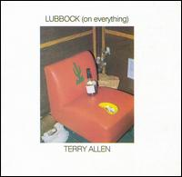 Terry Allen: Lubbock (On Everything) 1979