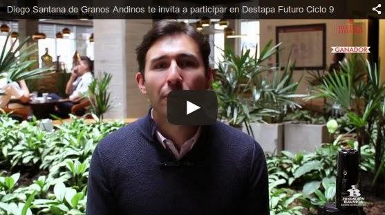 Diego Santana de Granos Andinos te invita a participar en Destapa Futuro Ciclo 9