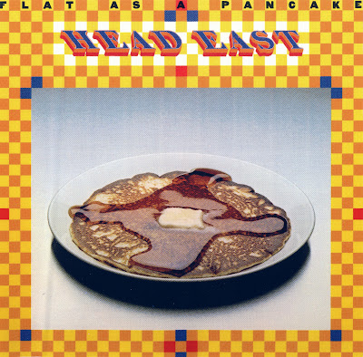 Head East ~ 1975 ~ Flat As A Pancake
