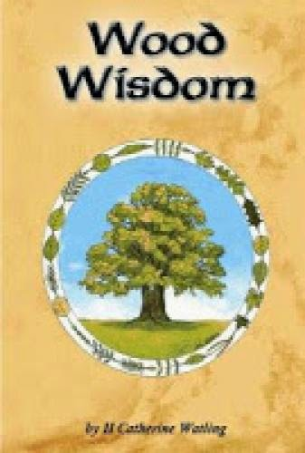Review Wood Wisdom A Guide To The Sacred Forest