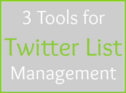 3 tools for twitter list management